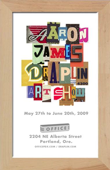 Draplin Design Co For Immediate Release Aaron James