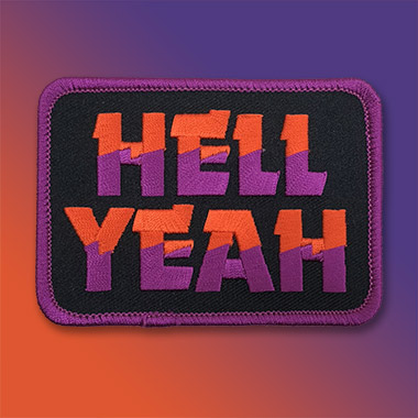 MERCH_HELL_YEAH_PATCH.jpg